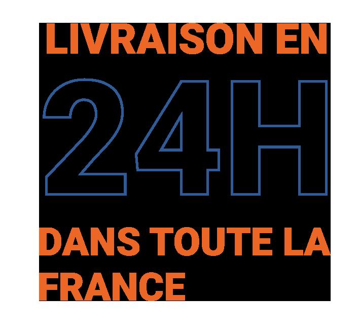 Livraison en 24h dans toute la France